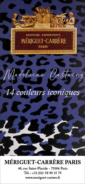 meriguet carrere paris -couleurs madeleine castaing - signatures singulieres magazine